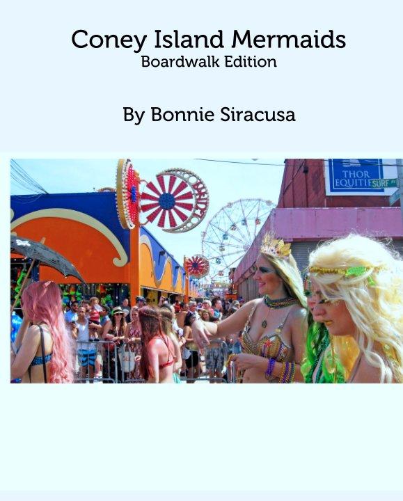 View Coney Island Mermaids by Bonnie Siracusa