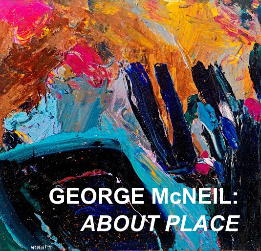 View GEORGE McNEIL: ABOUT PLACE by ACME Fine Art