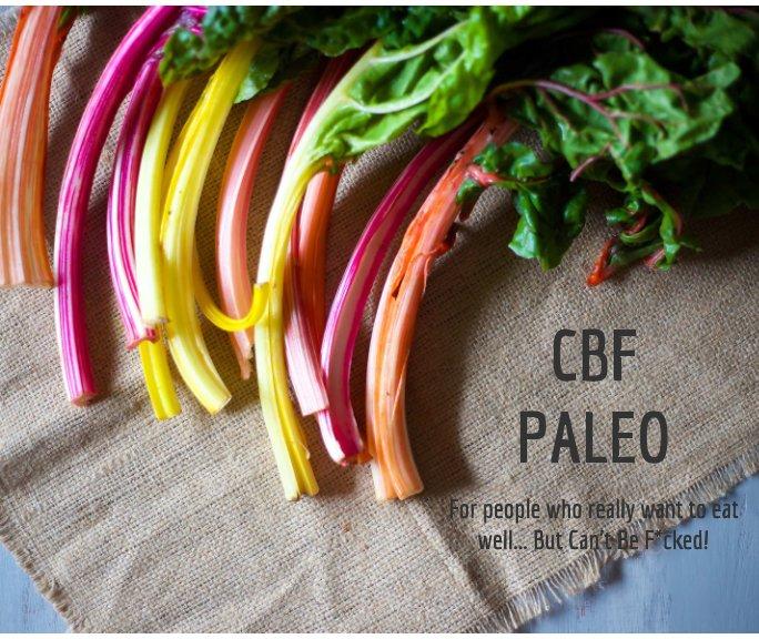 View CBF Paleo by Shan Cooper