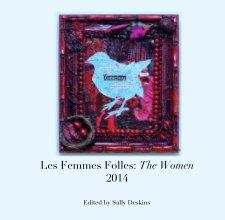 Les Femmes Folles: The Women 2014 - Arts & Photography Books photo book