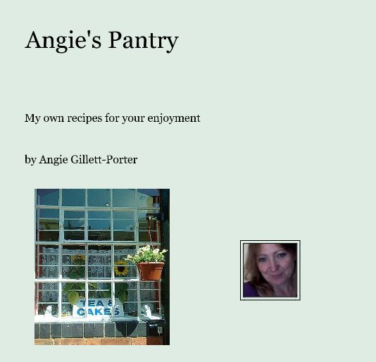 View Angie's Pantry by Angie Gillett-Porter
