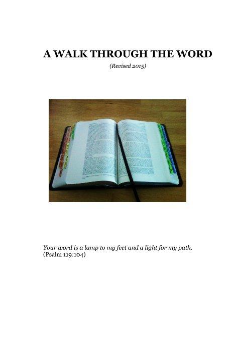 View A WALK THROUGH THE WORD (Revised 2015) by Christine Buch Pocza