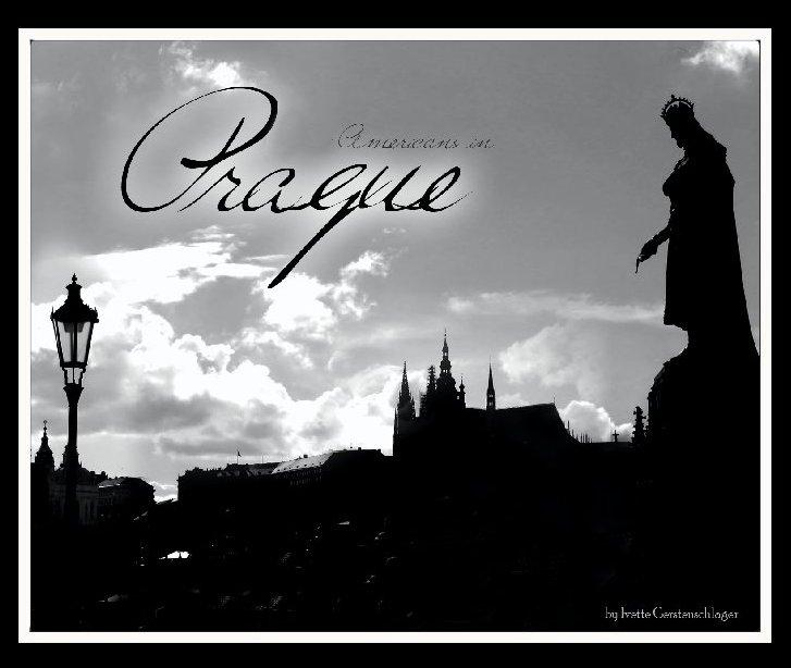View Americans in Prague by Ivette Gerstenschlager