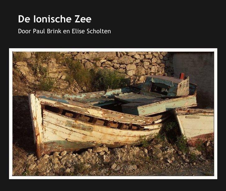View De Ionische Zee by Paul Brink en Elise Scholten