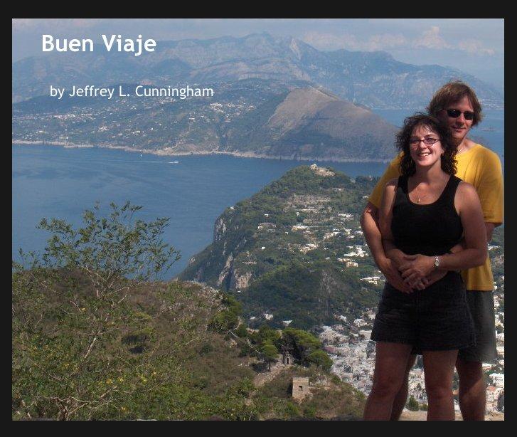 View Buen Viaje by Jeffrey L. Cunningham