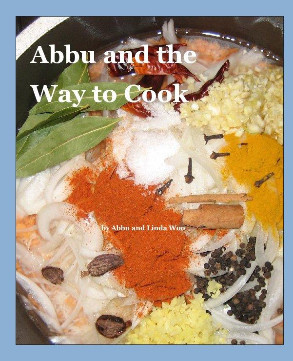 Ver Abbu and the Way to Cook por Linda I. Woo