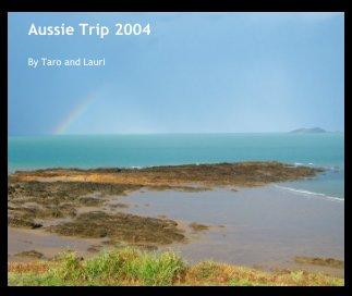Aussie Trip 2004 book cover
