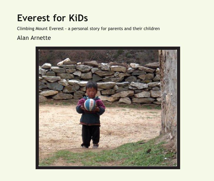 View Everest for KiDs by Alan Arnette
