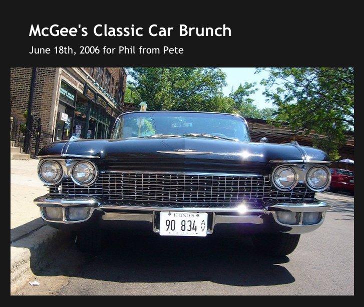Ver McGee's Classic Car Brunch 2006 por Pete Krehbiel