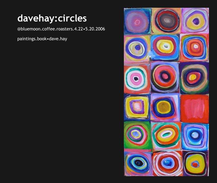 View davehay:circles by paintings.book?dave.hay