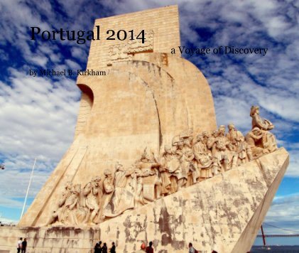 Portugal 2014 a Voyage of Discovery book cover