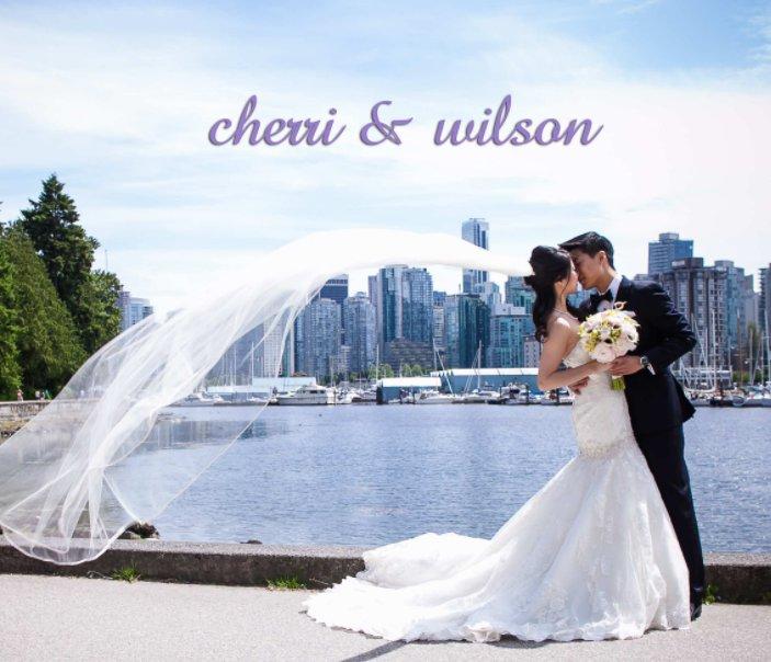 View Wilson and Cherri by Wedding