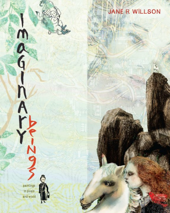 View Imaginary Beings by Jane R. Willson
