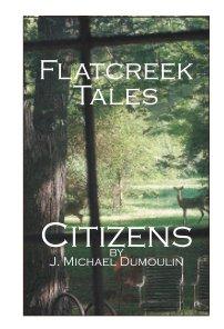 Flatcreek Tales: Citizens book cover