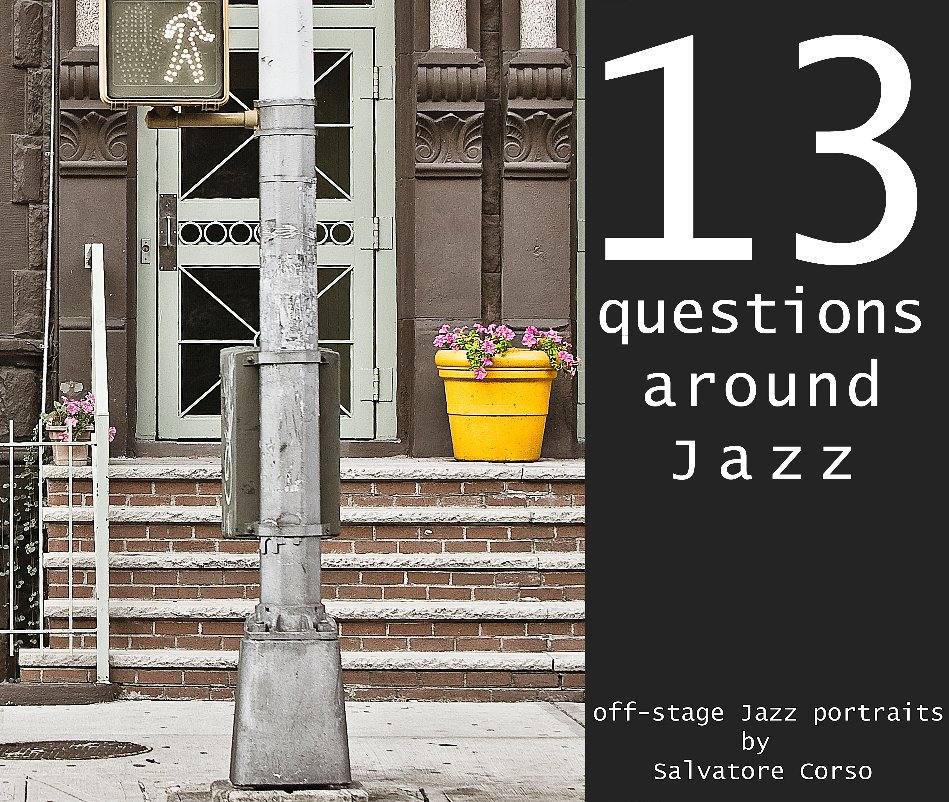 View 13 Questions Around Jazz by Salvatore Corso