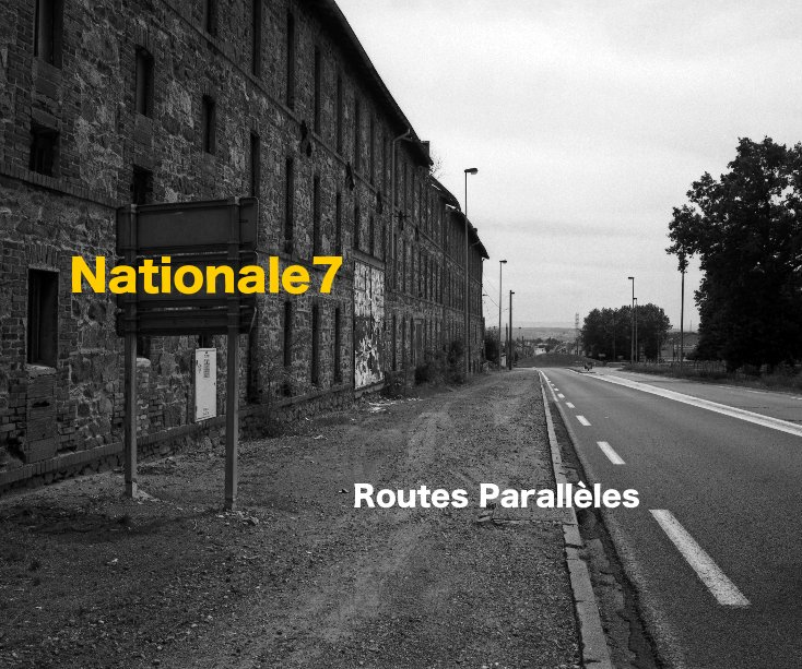 View Nationale7 by David Boulogne & Fred Ridacker