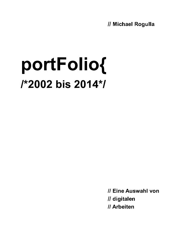 View Portfolio ...2014 by Michael Rogulla