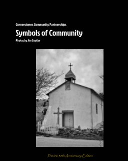 Cornerstones Community Partnerships- Symbols of Community -  30th Anniversary Preview book cover