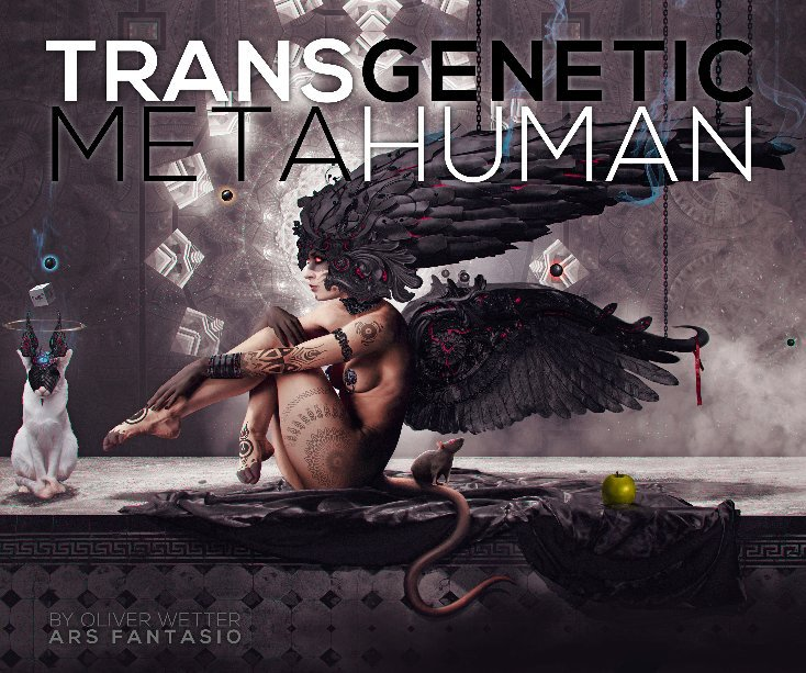 View Transgenetic Metahuman by Oliver Wetter