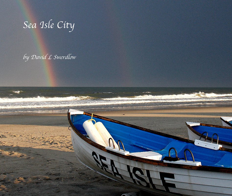View Sea Isle City by David L Swerdlow