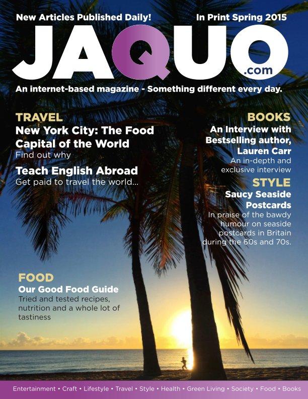 View Jaquo Magazine - Spring 2015 by Jaquo Magazine
