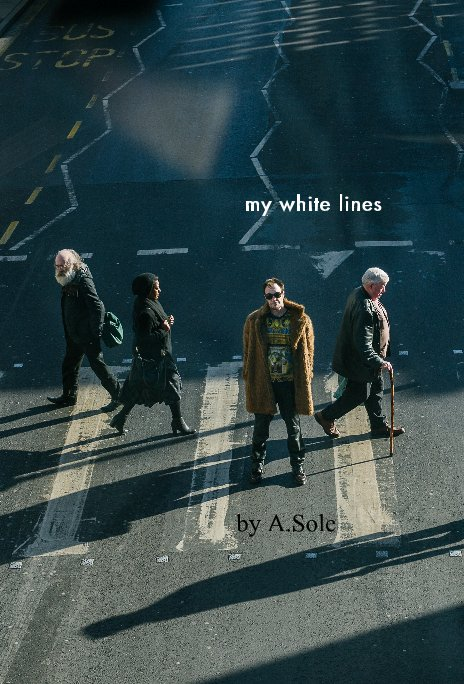 View my white lines by A Sole