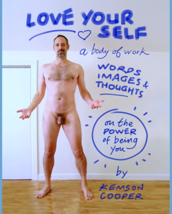View Love Yourself ~ A Body of Work (PRINT version) by Kemson Cooper