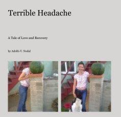 Terrible Headache book cover