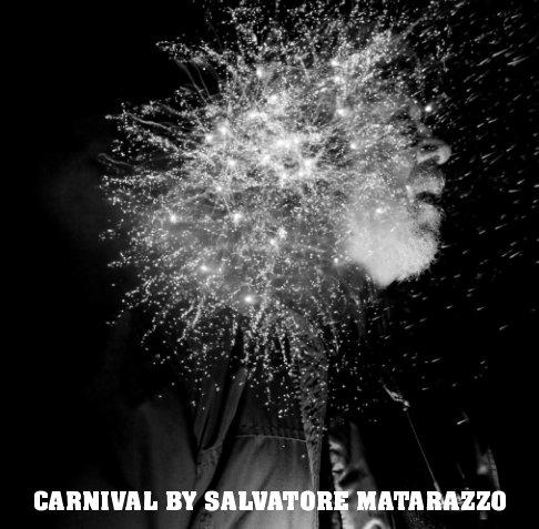 Visualizza Carnival ( Small edition ) di Salvatore Matarazzo