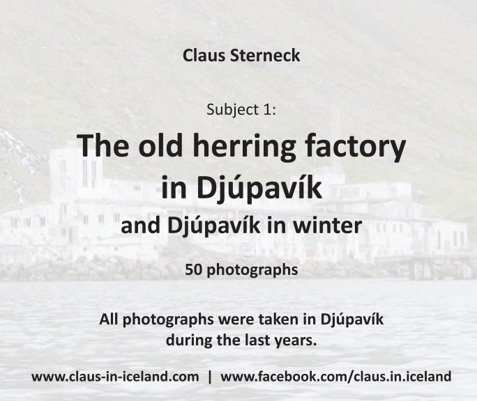 View Subject 1: The old herring factory in Djúpavík (2015) by Claus Sterneck