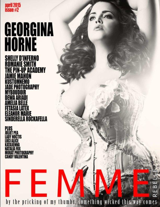 View Femme Rebelle Magazine - April 2015 by Nicola Grimshaw-Mitchell