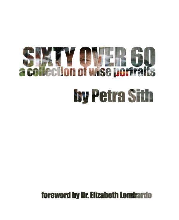 View Sixty Over 60 by Petra Sith