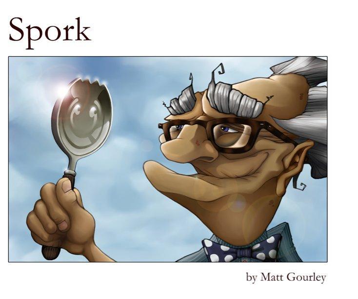 View Spork by Matt Gourley