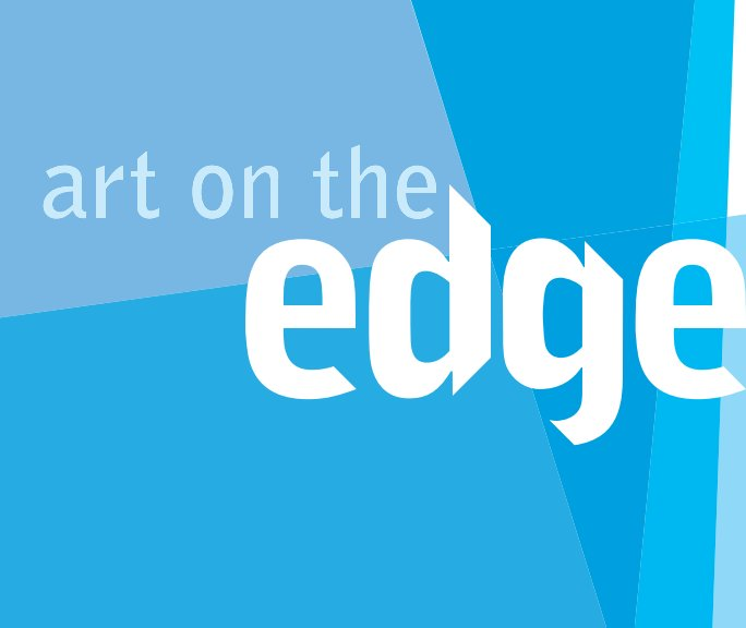 View Art on the Edge by Nora Burnett Abrams