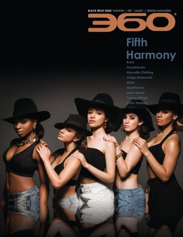 View 360 Magazine - Black Wolf Issue by 360 Magazine