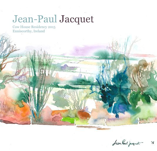 View Jean-Paul Jacquet Cow House Residency 2015 Enniscorthy, Ireland by Elizabeth Jacquet