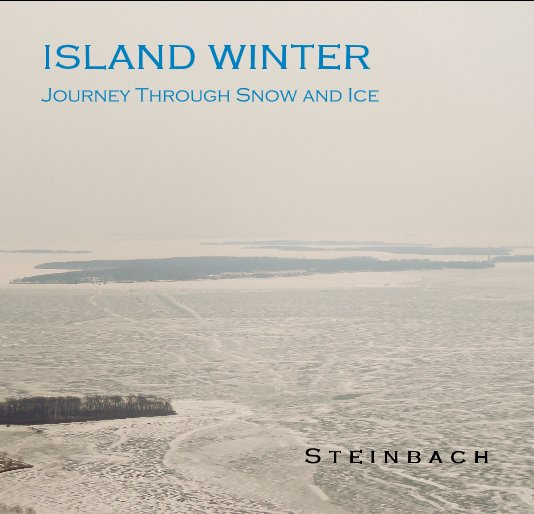 View ISLAND WINTER by S t e i n b a c h