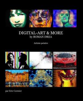 DESIGN DIGITAL-ART and MORE by ROMAN DREA book cover