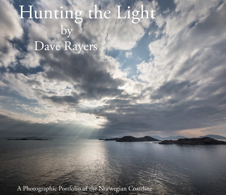 View Hunting the Light by Dave Rayers