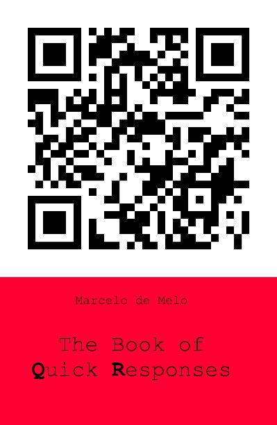 View The Book of Quick Responses by Marcelo de Melo