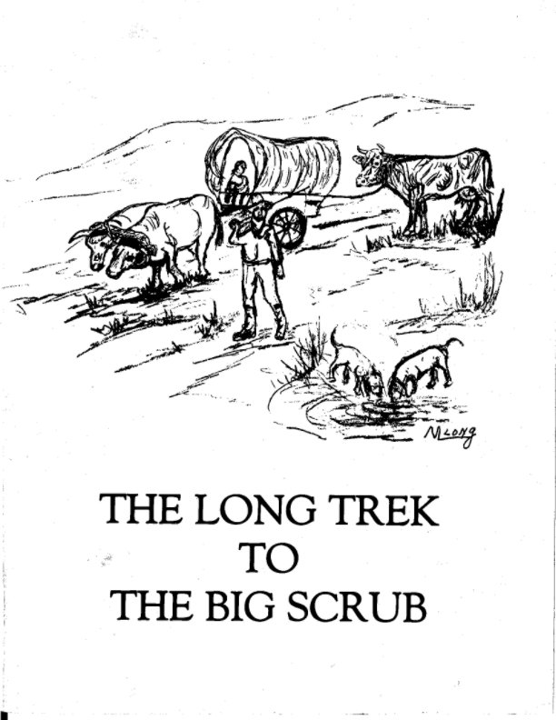 The Long Trek to the Big Scrub by Margaret Mitchell Long