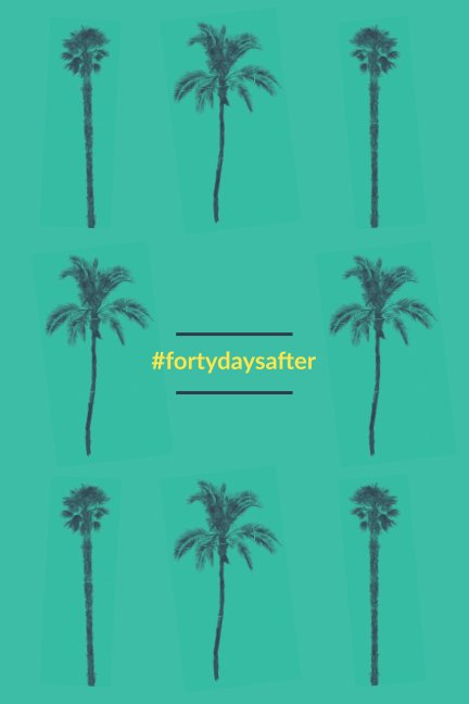 fortydaysafter by Fire & Fragrance   Blurb Books UK