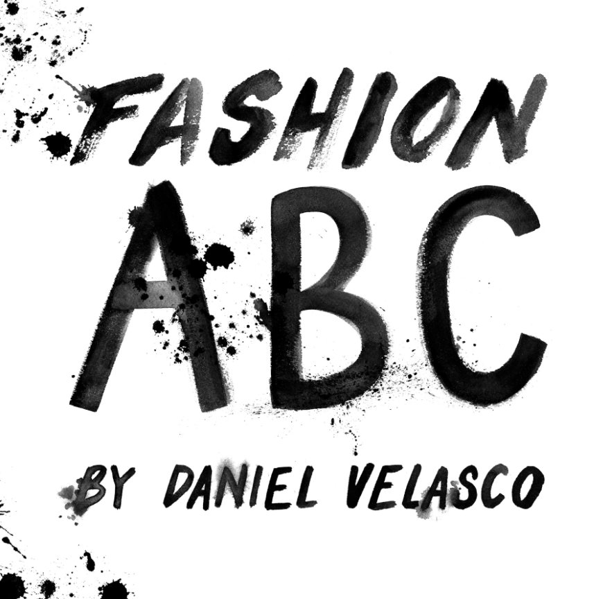 View FASHION ABC by Daniel Velasco