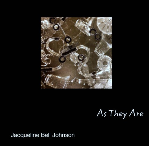 View As They Are by Jacqueline Bell Johnson