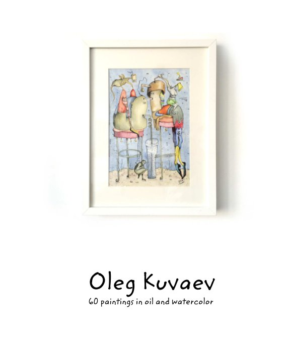 View 60 paintings in oil and watercolour by Oleg Kuvaev