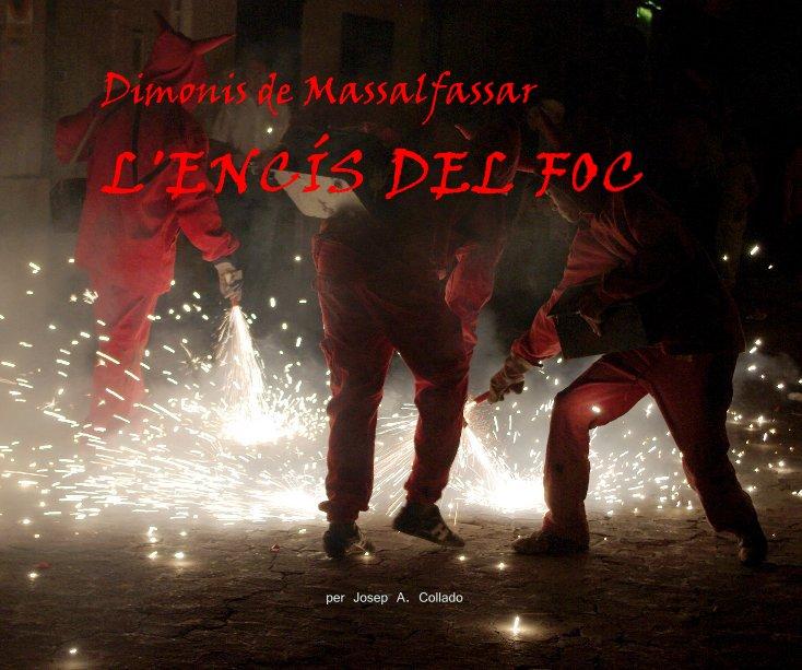 View Dimonis de Massalfassar by Josep A. Collado