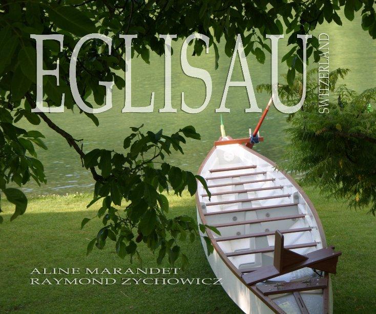 View EGLISAU (Sotfcover) by Aline Marandet & Raymond Zychowicz