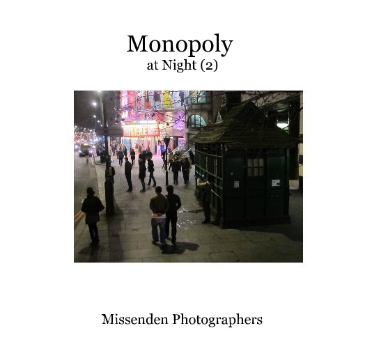 View Monopoly at Night (2) by Missenden Photographers