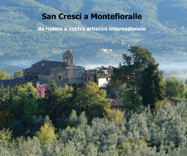 Visualizza San Cresci a Montefioralle di la macina di san cresci