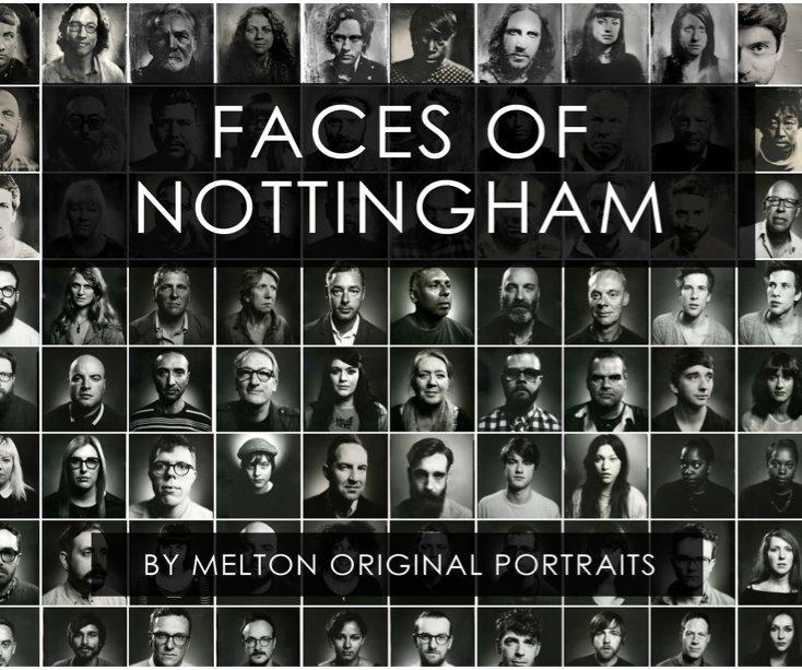 View Faces Of Nottingham by Melton Original Portraits / Barney Melton